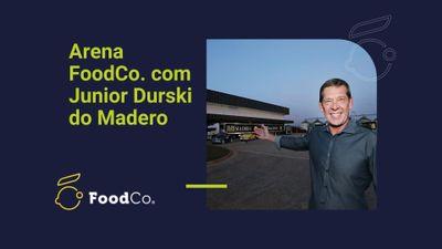 Arena FoodCo. com Júnior Durski do Madero