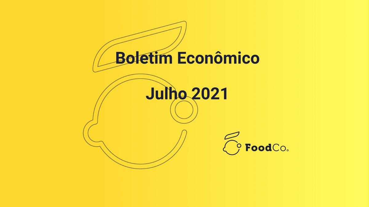 Boletim econômico - julho/2021