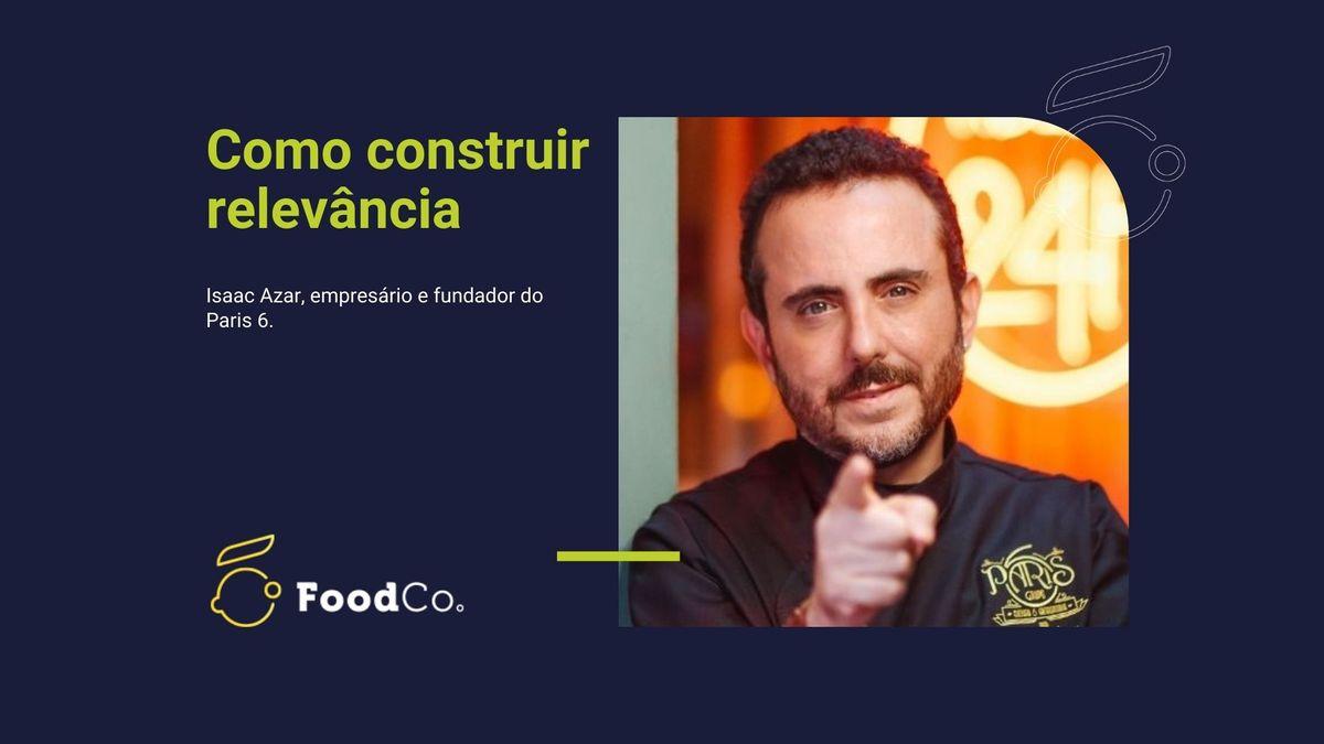 Parte 5 - Arena FoodCo. com Isaac Azar