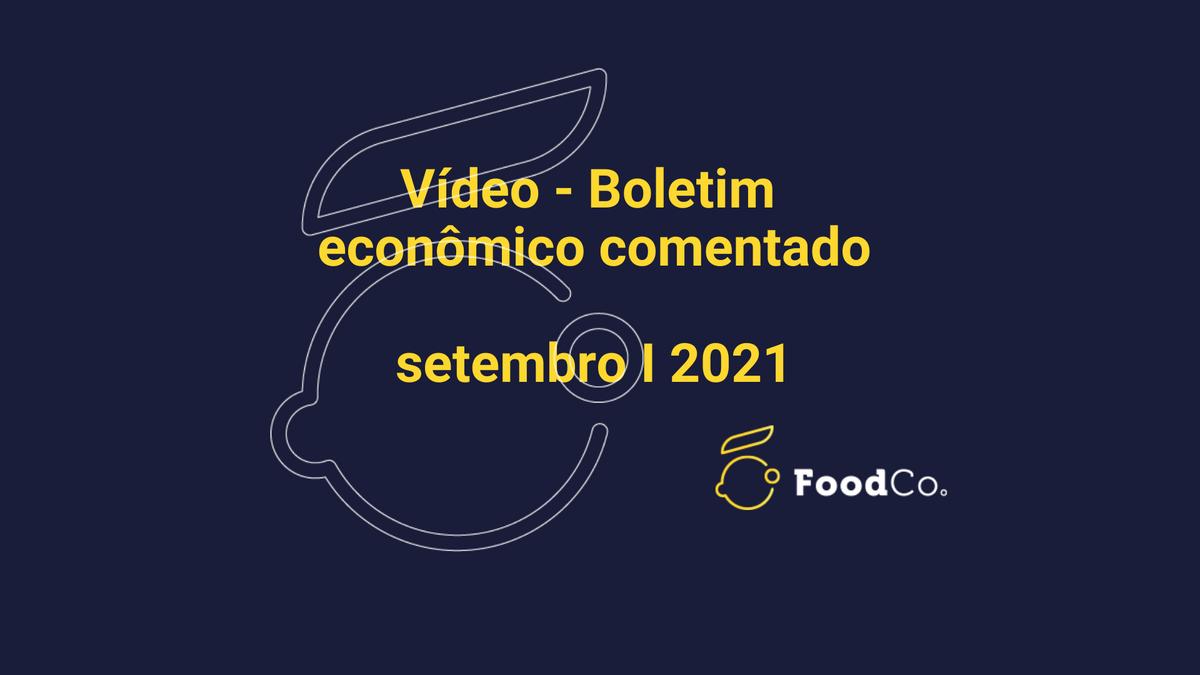 Vídeo I Boletim comentado - setembro de 2021