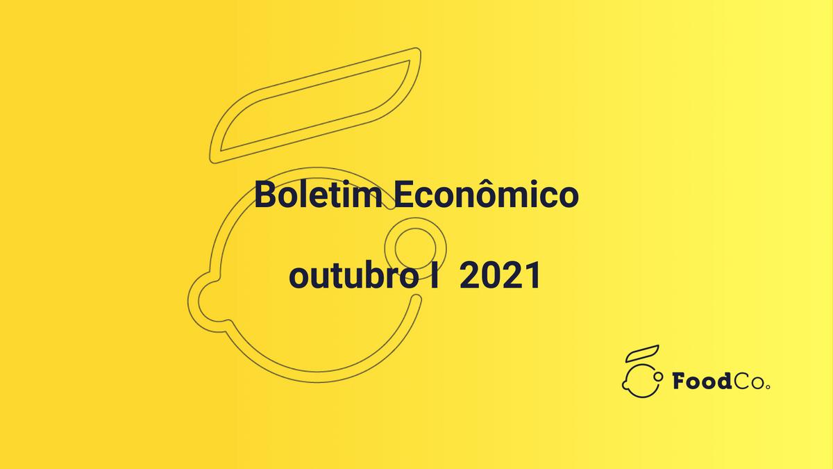 Boletim econômico I outubro de 2021